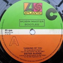 Sister Sledge - Thinking Of You (Mobin Master Remix)