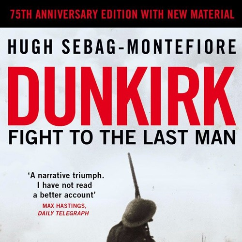 Dunkirk - Fight to the last man - Chapter 1