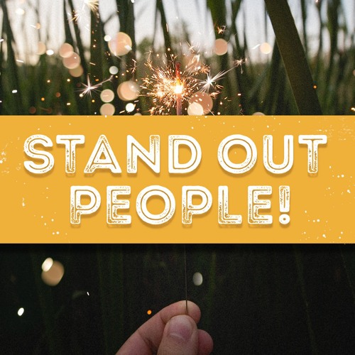 Stand Out People