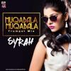 Muqabla (2017 Remix) - DJ Syrah