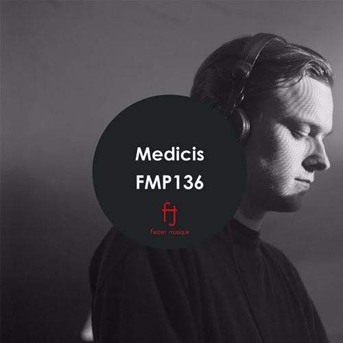 Fasten Musique Podcast 136 | Medicis