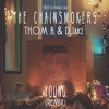 The Chainsmokers - Young (TH.O.M. B. & DJaKi Remix) *FREE DL*