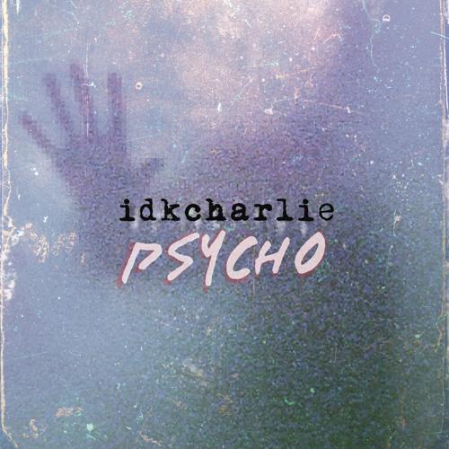 Psycho (prod. Swirl) VIDEO IN DESCRIPTION