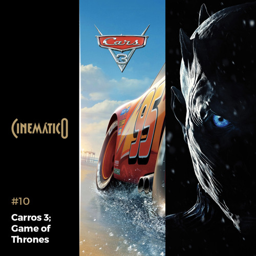 Carros 3; Game of Thrones S7E01