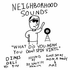 Neighborhood Sounds Ep.3