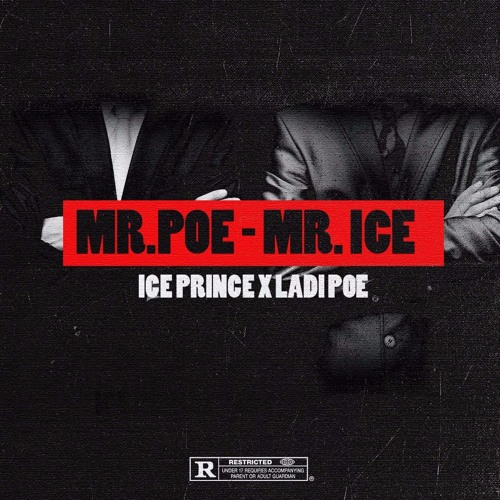 MR POE - MR ICE (Ft. LadiPoe)