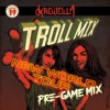 Troll Mix Vol. 19: New World Tour Pre-game Mix