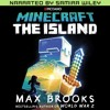 Minecraft: The Island by Max Brooks - Read by Samira Wiley (Audiobook Extract)