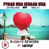 PYAAR HUA IKRAAR HUA(R4GH4V REWORK ft. Sakshat) mp3
