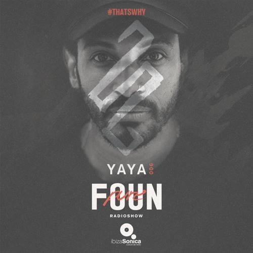 PURE FOUN 006 · YAYA · Ibiza Sonica Radio