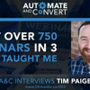 Tim Paige - What Over 750+ Webinars in 3 Years has taught me.mp3