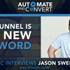 Jason Swenk - Why Funnel is the new