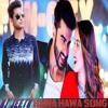 Hawa Hawa Song  Mubarakan  Anil Kapoor Arjun Kapoor Ileana DCruz Athiya Shetty DJ JITU