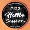 Deep & EDM Session #02 (Vocal, Popular) [Feel Ho|Me]