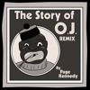 PAGE KENNEDY- THE STORY OF OJ REMIX