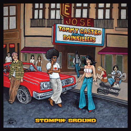 Tommy Castro & The Painkillers - Stompin' Ground