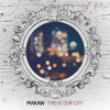 Makaw - This Is Our City