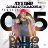 PODCAST 005 DJ PAULO DA CDD 2017