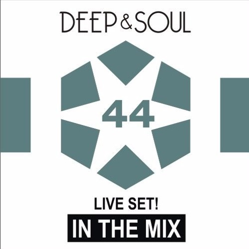 Deep & Soul - In the mix Vol. 44