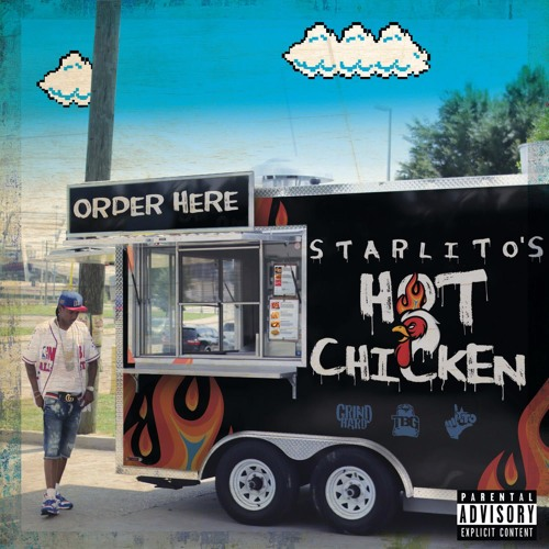 Starlito Hot Chicken By Lito615 Free Listening On Soundcloud