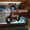 The Fidget Spinner Song (feat. Hugo Serinese)