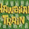 SpongeBob Production Music - Hawaiian Train