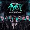 Anuel AA - Ayer (feat. Farruko, J Balvin, Nicky Jam Y Cosculluela) (Remix) - Eme DeeJay