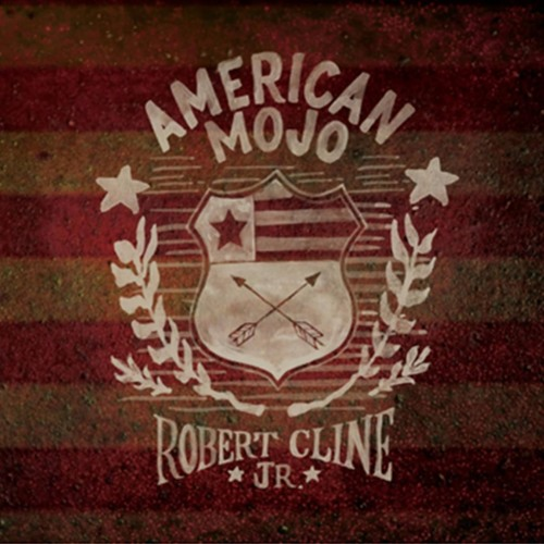 American Mojo - Robert Cline Jr