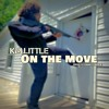 KM.Little- On The Move Prod. KobangCharlieBeats FREE DOWNLOAD