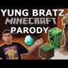 XXXTENTACION - YUNG BRATZ MINECRAFT PARODY