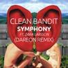 Clean Bandit - Symphony ft. Zara Larsson(Dareon Remix)