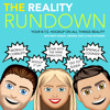 The Reality Rundown S1 Ep4 - Former Perez Hilton reporter Danielle Sacco