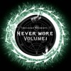 NeverMore Volume 1
