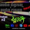 La Caja Negra /  Podcast 2 /  Audio Digital Y Audio Físico: Pros Y Contras