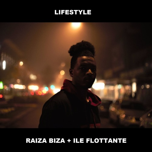 LIFESTYLE (Produced By ILE FLOTTANTE)