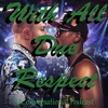 With All Due Respect Episode 2