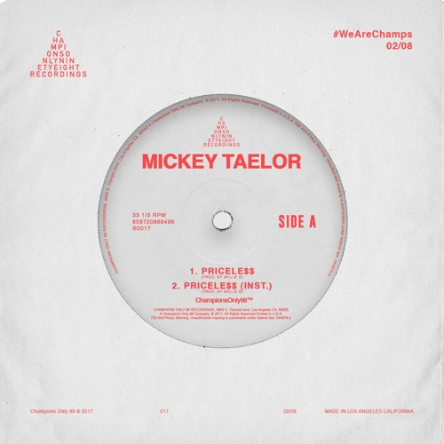 Mickey Taelor - Pricele$$ Prod. By Willie B