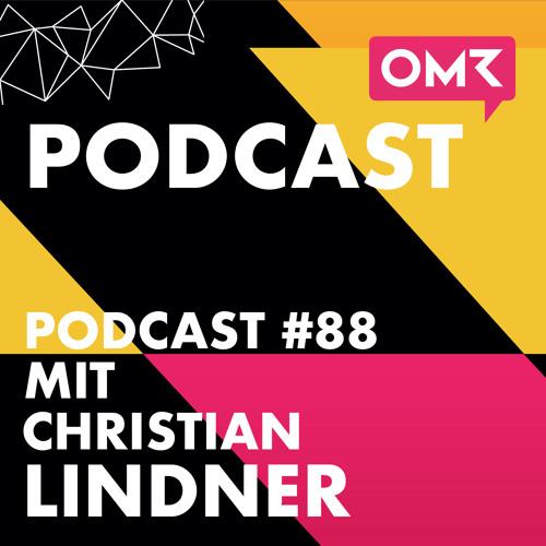OMR #88 mit dem Bundesvorsitzenden der FDP Christian Lindner
