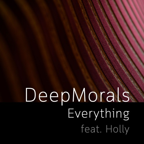 Everything feat. Holly *** FREE DOWNLOAD***