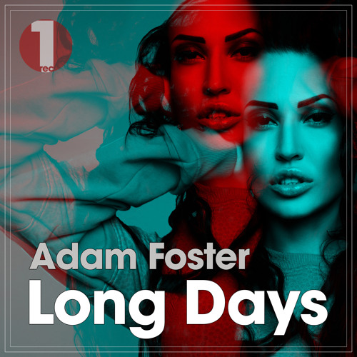 Adam Foster - Long Days (Original Mix)