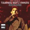 CASSE-TOI D'ICI - TOUBABOU BEATZ MARONE