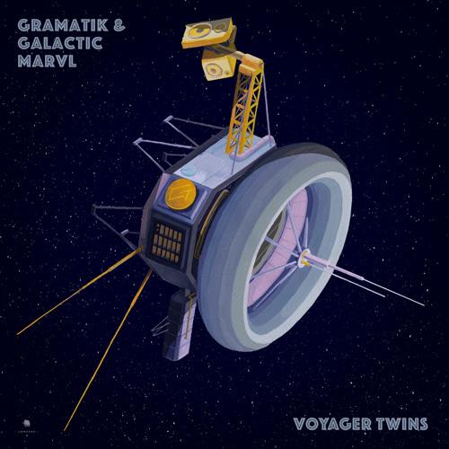 Gramatik & Galactic Marvl - Voyager Twins