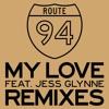 Route94 - My Love(Plattenkind Remix)