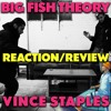 VINCE STAPLES -  BIG FISH THEORY 🐠 FIRST REACTION/REVIEW (JUNGLE BEATS)