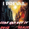 I Prevail - Come And Get It (DJ AE Remix) [PREVIEW]