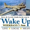 On The Wake Up Show: Steve, Joe, and David G. talk about the B - 17