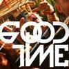 E - V Feat Lorine Chia & MGK - Good Time 2k17 Maikgroove..FREE