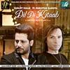 Dil Di Kitaab - Mukhtar Sahota & Surjit Khan