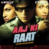 Aaj Ki Raat - Don (Dj Willy Remix) (Preview)