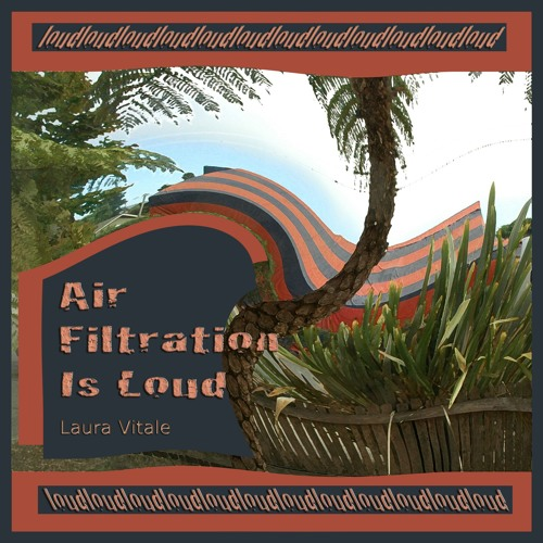 Air Filtration is Loud